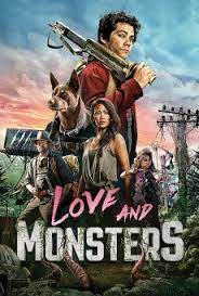 Love and Monsters (2020) รักแท้แพ้มอนสเตอร์